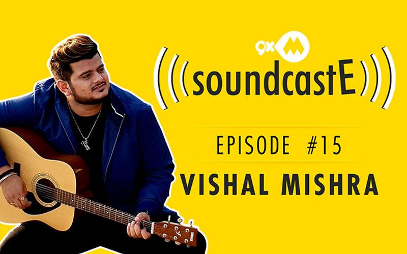 9XM SoundcastE – Episode 15 With Vishal Mishra