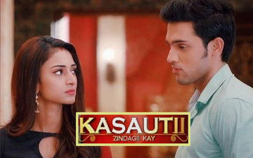 Kasautii Zindagii Kay 2 August 26, 2019, Written Updates Of Full Episode: Anurag Wants To Help Prerna