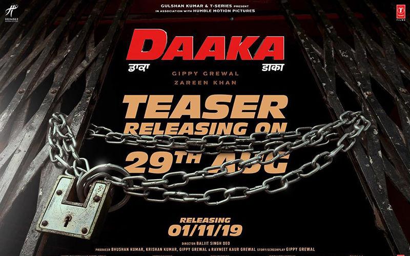 Gippy Grewal Starrer 'Daaka' Teaser To Release Tomorrow