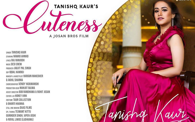 Tanishq Kaur's Latest Song 'Cuteness' Is Out Now