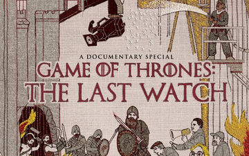 The Last Watch Is The Perfect Documentary For Game Of Thrones Fans Who Miss The Show