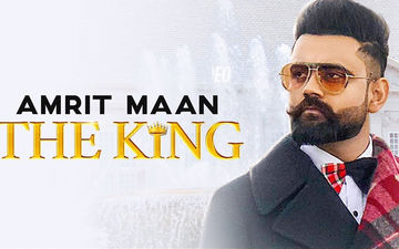 Amrit Maan's New Song 'The King' Is Out Now