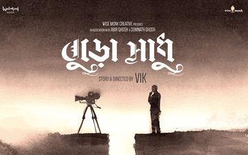 Buro Sadhu: Motion Poster Starring Ritwick Chakraborty, Ishaa Saha Released