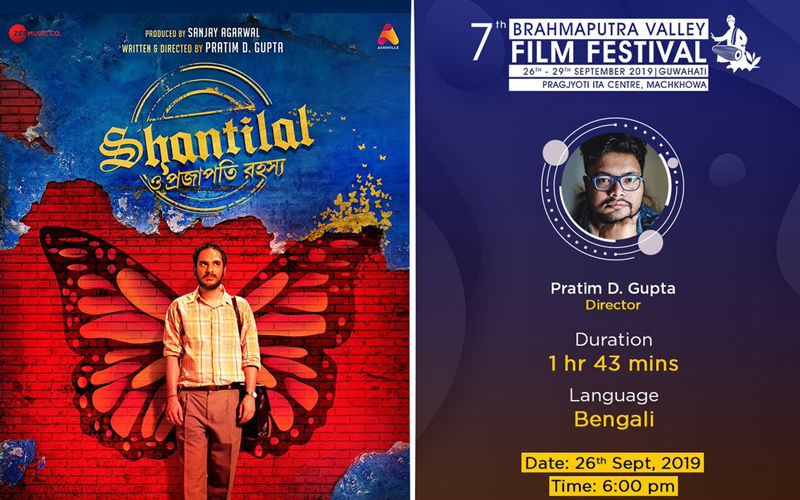 Pratim D Gupta's Shantilal O Projapoti Rohoshyo Is Selected As The Opening Film Of Brahmaputra Valley Film Festival