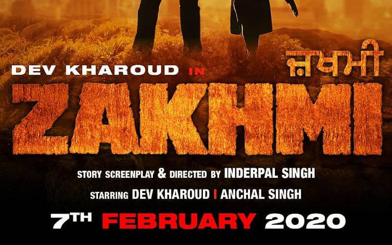 Dev Kharoud Starrer 'Zakhmi' To Release On February 7, 2020