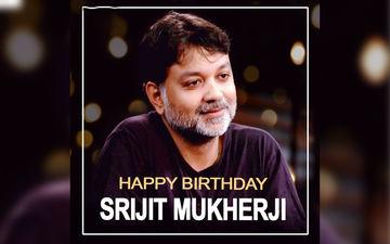 Happy Birthday Srijit Mukherji: Tollywood Wishes Their Favourite Director