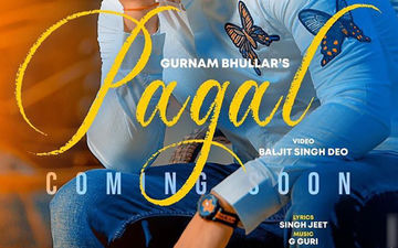 Pagal: Gurnam Bhullar Is Coming Up With A New Song After The Success Of 'Surkhi Bindi'