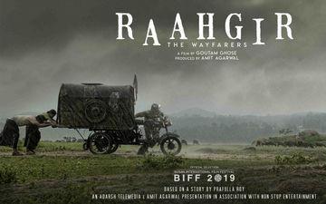 Goutam Ghose's Raahgir--The Wayfarers To Be World Premiered