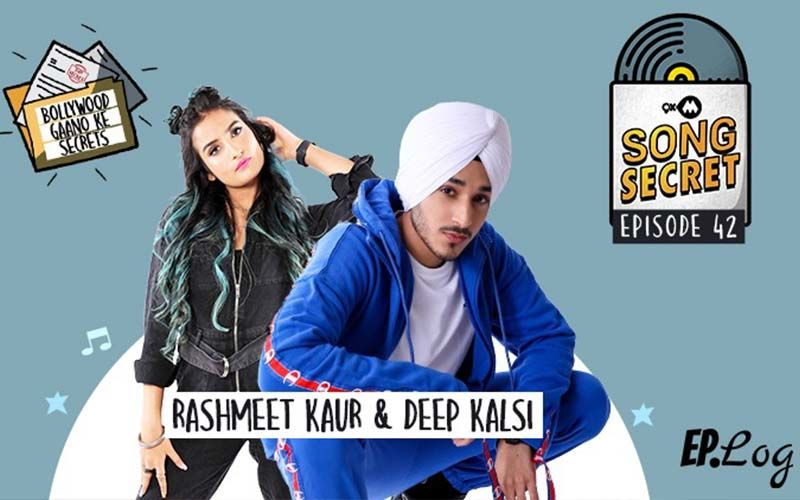 9XM Song Secret Podcast: Episode 42 With Rashmeet Kaur And Deep Kalsi