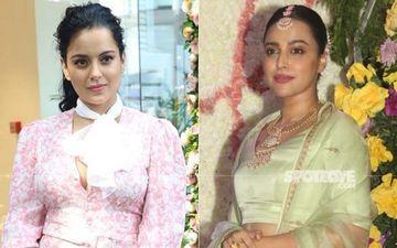 Swara Bhasker Shares Kangana Ranaut's 'Item Number' From Rajjo While Reacting To The Her Jibe Against Alia Bhatt And Deepika Padukone