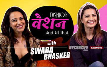 'Sonam Kapoor Messages Me 'EXPLAIN THIS' When She DISLIKES A Look Of Mine,' Says Swara Bhasker- EXCLUSIVE