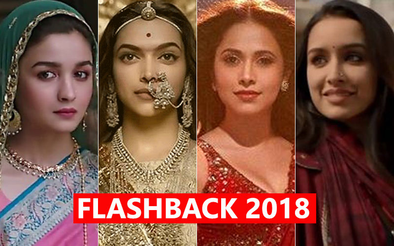 Bollywood Actresses Who Ruled Box Office In 2018-Alia Bhatt, Deepika Padukone, Shraddha Kapoor, Nushrat Bharucha