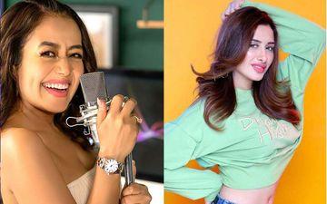 Bigg Boss 13 Fame Mahira Sharma To Feature In Neha Kakkar's Next Song Titled Dilli Waliye