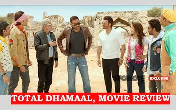 Total Dhamaal, Movie Review: What Dhamaal? Hum Toh Huye Behaal!
