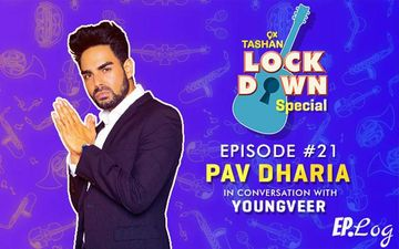 9X Tashan Lockdown Special: Episode 21 With Pav Dharia
