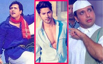 Varun Dhawan- The New Govinda In David Dhawan's Life; Actor To Take Forward 'No. 1' Series