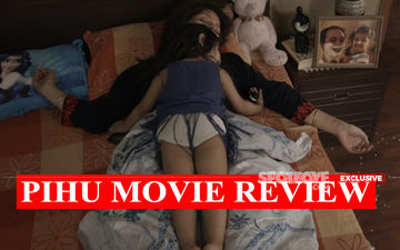 Pihu, Movie Review:  This Longish Heart-Stopper Is An Experience
