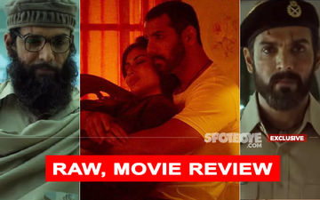 RAW-Romeo Akbar Walter, Movie Review: This John Abraham-Mouni Roy Film Is Raw, Indeed!