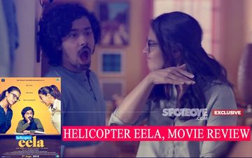 Helicopter Eela, Movie Review: Overbearing Mother And Suffocated Son, But Easy On The Eye And Mind