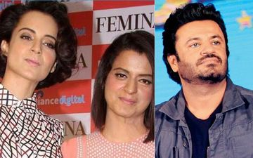 Kangana Ranaut's Sister Rangoli Reacts On Vikas Bahl's Clearance In Sex Scandal: Bollywood Is A Scum Land