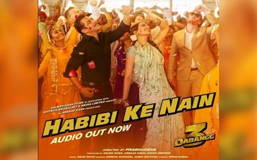 Dabangg 3 Song Habibi Ke Nain Audio: This Salman Khan And Sonakshi Sinha Track Has A Soulful Sufi Touch