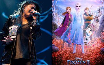Frozen 2: After Priyanka Chopra And Parineeti Chopra, Sunidhi Chauhan Associates With This Project