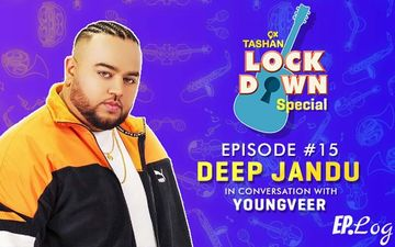 9X Tashan Lockdown Special - Episode 15 With Deep Jandu