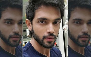 Parth Samthaan Tests Positive For Coronavirus: Actor Says He Had 'Mild Symptoms'; Hina Khan, Ariah Agarwal Wish Him A Speedy Recovery