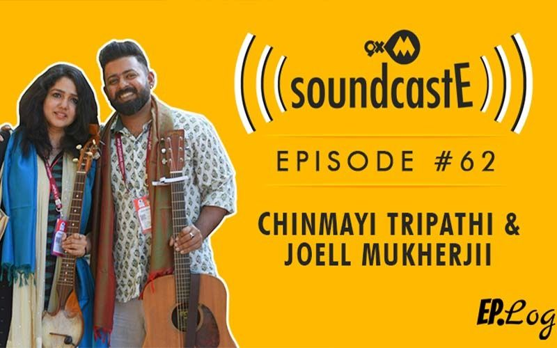9XM SoundcastE: Episode 62 With Chinmayi Tripathi And Joell Mukherjii