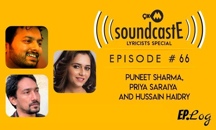 9XM SoundcastE: Episode 66 With Puneet Sharma, Priya Saraiya And Hussain Haidry