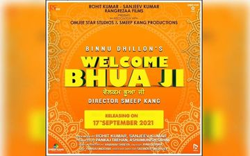 Binnu Dhillon Shares Poster Of His Next Film 'Welcome Bhua Ji'; Releasing In 2021