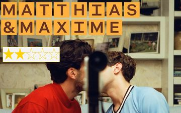 Matthias & Maxime REVIEW: Xavier Dolan, Gabriel D'Almeida Star In This Tale About Being Gay, And Confused