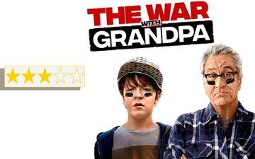 The War With Grandpa REVIEW: Robert De Niro, The Dirty Grandpa, Sobers Up