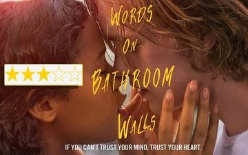 Words On Bathroom Walls Movie Review: Starring Charlie Plummer And Taylor Russell This Gripping Film Has Mental Health On The Mind