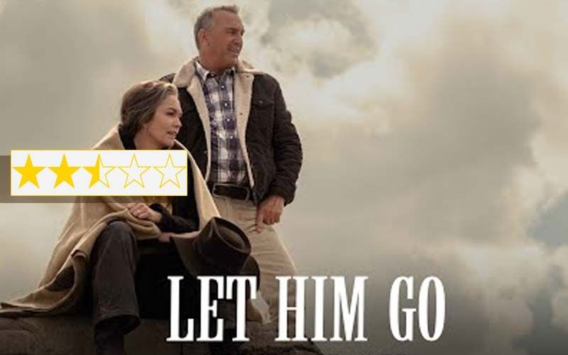 Let Him Go Movie Review: It Is Kevin Costner's Troubled Try At Twilight Tears