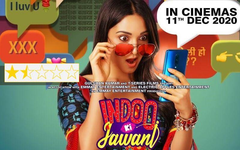 Indoo Ki Jawani REVIEW: Kiara Advani AKA Indoo Is A Hindoo Who Behaves Like Bindu