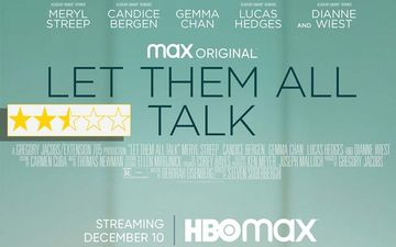 Let Them All Talk Movie Review: Meryl Streep In The Film Is As Distanced From Her Other Distinguished Works As The Land From The Ocean
