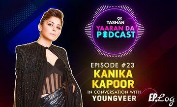 9X Tashan Yaaran Da Podcast: Episode 23 With Kanika Kapoor