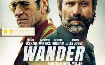 Wander Movie Review: Starring Tommy Lee Jones, Aaron Eckhart, Katheryn Winnick, Heather Graham Film Is A Wired-For-Weirdness Thriller