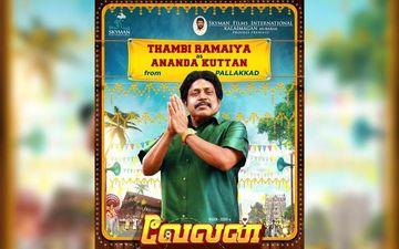 Velan: Thambi Ramaiya Will Play Ananda Kuttan, Character Poster Released