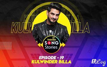9X Tashan Song Stories: Episode 19 With Kulwinder Billa