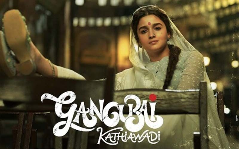 Gangubai Kathiawadi: Alia Bhatt-Starrer's Release Date Announced; Sanjay Leela Bhansali's Magnum Opus To Hit The Theatres On THIS Date