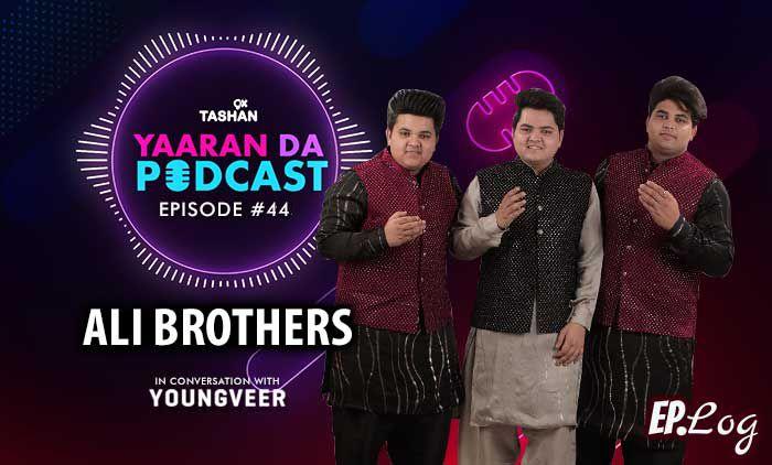 9X Tashan Yaaran Da Podcast: Episode 44 With Ali Brothers