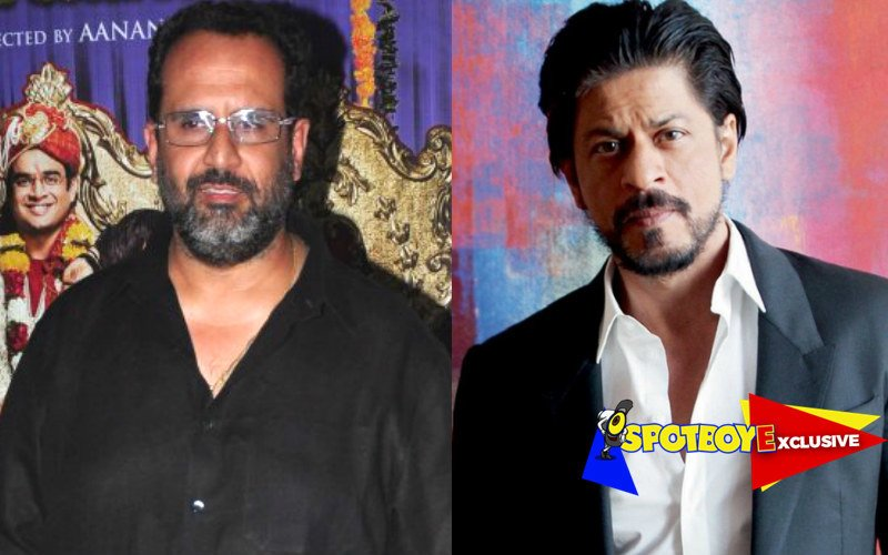 Aanand Rai chooses Shah Rukh over Eros