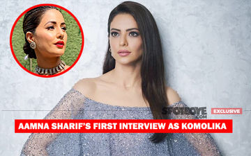 Aamna Sharif On Replacing Hina Khan As Komolika, 'I Am Nervous; She Made The Character Hugely Popular'- EXCLUSIVE