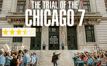 The Trial Of Chicago 7 Movie Review: It Blends Brilliancy With The Bland