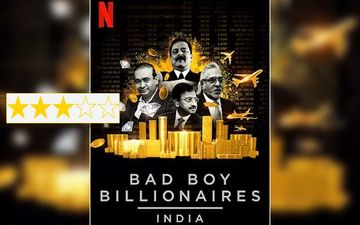 Bad Boy Billionaires India Review: Riveting Episodes, Unseen Footage Narrate India's Biggest Scams In An Uncomplex Manner