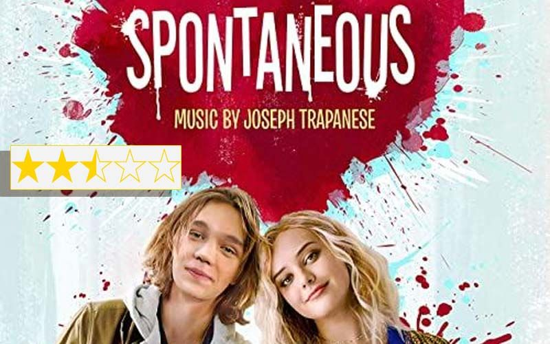 Spontaneous Movie Review: A Disturbing Reminder Of Life's Uncertainties
