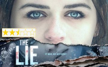 The Lie Movie Review: This Veena Sud Directorial Is An Intriguing Thriller