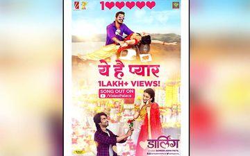 Yeh Hai Pyar: Prathamesh Parab And Ritika Shrotri Starrer Song From Darling Crosses 1 Lakh Views On YouTube
